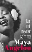 Cover-Bild zu Nur mit meiner Stimme von Angelou, Maya