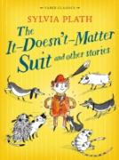 Cover-Bild zu The It Doesn't Matter Suit and Other Stories (eBook) von Plath, Sylvia