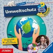 Cover-Bild zu Wieso? Weshalb? Warum? ProfiWissen. Umweltschutz [26] von Kienle, Dela