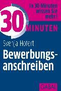 Cover-Bild zu 30 Minuten Bewerbungsanschreiben (eBook) von Hofert, Svenja