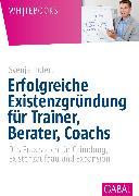 Cover-Bild zu Erfolgreiche Existenzgründung für Trainer, Berater, Coachs (eBook) von Hofert, Svenja
