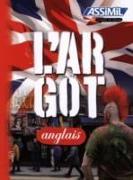 Cover-Bild zu L'Argot Anglais von Bulger, Anthony
