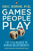 Cover-Bild zu Games People Play (eBook) von Berne, Eric