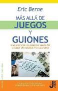 Cover-Bild zu Mas Alla de Juegos Y Guiones von Berne, Eric