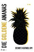 Cover-Bild zu Die goldene Ananas (eBook) von Kornblum, Dennis