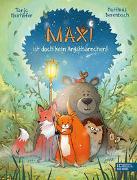 Cover-Bild zu Maxi ist doch kein Angsthörnchen! von Mairhofer, Tanja