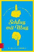 Cover-Bild zu Schluss mit Muss (eBook) von Mairhofer, Tanja
