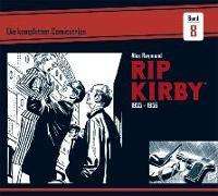 Cover-Bild zu Raymond, Alex: Rip Kirby: Die kompletten Comicstrips / Band 8 1955 - 1956