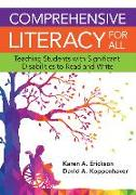 Cover-Bild zu Comprehensive Literacy for All: Teaching Students with Significant Disbilities to Read and Write von Erickson, Karen