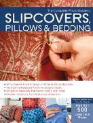 Cover-Bild zu The Complete Photo Guide to Slipcovers, Pillows, and Bedding (eBook) von Erickson, Karen