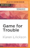 Cover-Bild zu Game for Trouble von Erickson, Karen