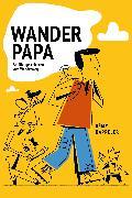 Cover-Bild zu Kappeler, Rémy: Wanderpapa (eBook)