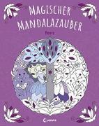 Cover-Bild zu Magischer Mandalazauber - Feen von Loewe Malbücher (Hrsg.)