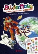Cover-Bild zu Bildermaus - Lesen lernen mit Stickern - Geschichten vom Astronauten von THiLO