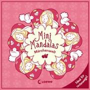 Cover-Bild zu Mini-Mandalas - Märchenwelt von Labuch, Kristin (Illustr.)