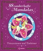 Cover-Bild zu 88 zauberhafte Mandalas - Prinzessinnen und Einhörner von Labuch, Kristin (Illustr.)