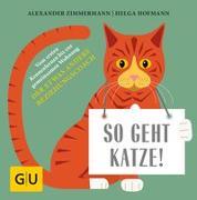 Cover-Bild zu So geht Katze! von Zimmermann, Alexander