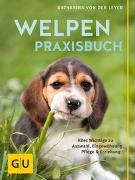 Cover-Bild zu Welpen-Praxisbuch von von der Leyen, Katharina