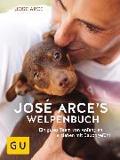 Cover-Bild zu José Arces Welpenbuch (eBook) von Arce, José