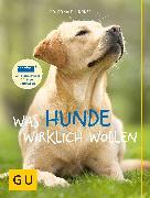 Cover-Bild zu Was Hunde wirklich wollen (eBook) von Lindner, Ronald