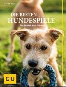 Cover-Bild zu Die besten Hundespiele von Wolf, Kirsten