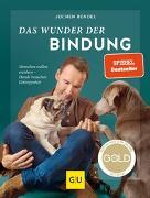 Cover-Bild zu Das Wunder der Bindung von Bendel, Jochen