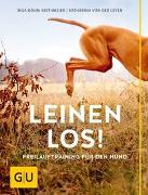Cover-Bild zu Leinen los! Freilauftraining für den Hund von Böhm-Reithmeier, Inga