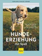 Cover-Bild zu Hundeerziehung mit Spaß von Schlegl-Kofler, Katharina