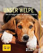 Cover-Bild zu Unser Welpe (eBook) von Schlegl-Kofler, Katharina