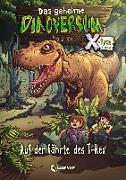 Cover-Bild zu Das geheime Dinoversum Xtra 1 - Auf der Fährte des T-Rex von Stone, Rex