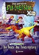 Cover-Bild zu Das geheime Dinoversum Xtra 5 - Die Beute des Velociraptors von Stone, Rex