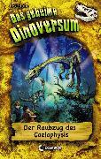 Cover-Bild zu Das geheime Dinoversum 16 - Der Raubzug des Coelophysis (eBook) von Stone, Rex