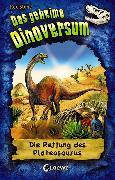 Cover-Bild zu Das geheime Dinoversum 15 - Die Rettung des Plateosaurus (eBook) von Stone, Rex