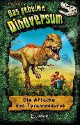 Cover-Bild zu Das geheime Dinoversum 1 - Die Attacke des Tyrannosaurus (eBook) von Stone, Rex