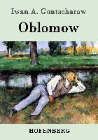 Cover-Bild zu Oblomow von Iwan A. Gontscharow