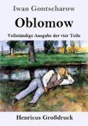 Cover-Bild zu Oblomow (Großdruck) von Gontscharow, Iwan