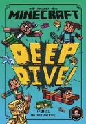 Cover-Bild zu Minecraft: Deep Dive (Woodsword Chronicles #3) von Eliopulos, Nick