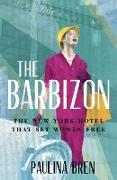 Cover-Bild zu The Barbizon (eBook) von Bren, Paulina