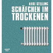 Cover-Bild zu Schäfchen im Trockenen (Ungekürzte Autorenlesung) (Audio Download) von Stelling, Anke