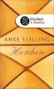 Cover-Bild zu Horchen (eBook) von Stelling, Anke