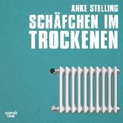 Cover-Bild zu Schäfchen im Trockenen von Stelling, Anke