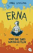 Cover-Bild zu Erna und die drei Wahrheiten (eBook) von Stelling, Anke