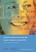 Cover-Bild zu Statistisches Jahrbuch der Schweiz 2015 Annuaire statistique de la Suisse 2015 von Bundesamt für Statistik (Hrsg.)