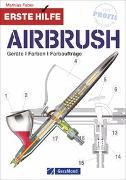 Cover-Bild zu Erste Hilfe Airbrush von Faber, Mathias
