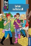 Cover-Bild zu Die drei !!!, 13, Gefahr im Reitstall von Wich, Henriette