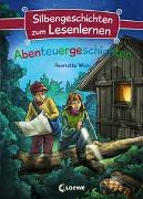 Cover-Bild zu Silbengeschichten zum Lesenlernen - Abenteuergeschichten von Wich, Henriette