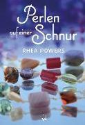 Cover-Bild zu Perlen auf einer Schnur von Powers, Rhea