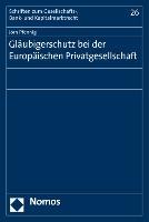Cover-Bild zu Gläubigerschutz bei der Europäischen Privatgesellschaft von Pfennig, Jörn