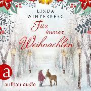Cover-Bild zu Für immer Weihnachten (Ungekürzt) (Audio Download) von Winterberg, Linda