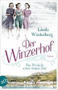 Cover-Bild zu Der Winzerhof - Das Prickeln einer neuen Zeit (eBook) von Winterberg, Linda